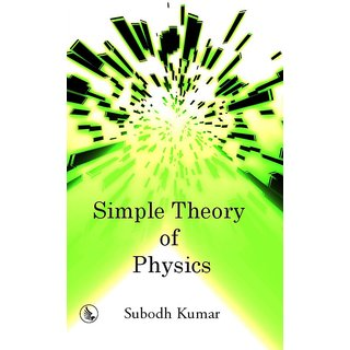Simple Theory of Physics