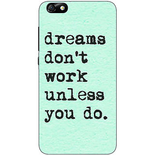 Jugaaduu Dream Quotes Back Cover Case For Huwaei Honor 4X - J691185
