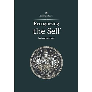 Recognizing the Self  Introduction