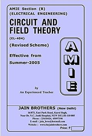 AMIE - Electrical Engineering Section (B)  Circuit and Field Theory (EL- 404)