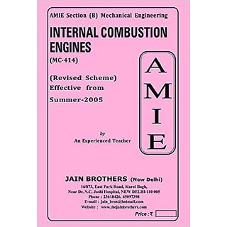 AMIE- Mechanical Engineering Section(B)  Internal Combustion Engines (MC- 414)