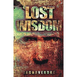 Lost Wisdom By Raghavendra