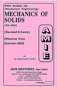 AMIE - Mechanical Engineering Section (B) Solved Papers  Mechanics of Solids (MC-403)