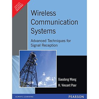 Wireless Communication Systems  Advanced Techniques for Signal Reception  English  1st  Edition          Paperback  available at ShopClues for Rs.590
