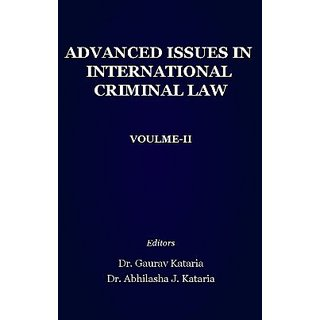 ADVANCED ISSUES IN INTERNATIONAL CRIMINAL LAW  VOULME-II