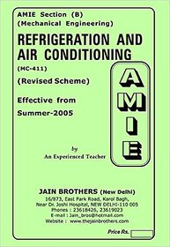 AMIE - Mechanical Engineering Section (B) Solved Papers Refrigeration and Air conditioning ( MC- 411 )
