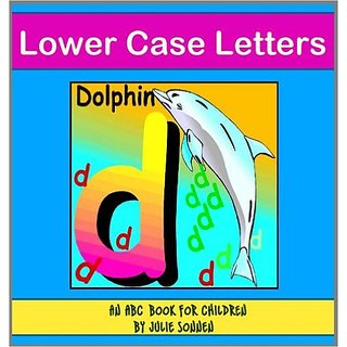 Lower Case Letters An ABC Book For Children