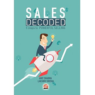 Sales Decoded - 5 steps to Powerful Selling