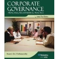 CORPORATE GOVERNANCE PRINCIPLES, MECHANISM  PRACTICE