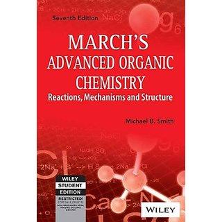 MARCHS ADVANCED ORGANIC CHEMISTRY, 7TH ED