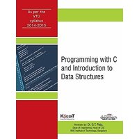 PROGRAMMING WITH C AND INTRODUCTION TO DATA STRUCTURES, AS PER VTU SYLLABUS 2014-2015