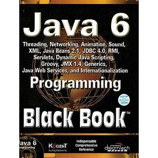 JAVA 6 PROGRAMMING BLACK BOOK, NEW ED