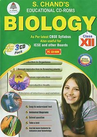 CLASS 12 - S CHAND  BIOLOGY (3 CDs)
