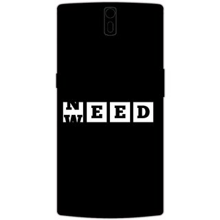 Need Weed - Typography