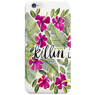 The Fappy Store Killin-It-Tropical-Pink Back Cover For Iphone 6S Plus