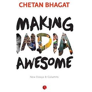 Om Nikhilam Making India Awesome New Essays and Columns (English)