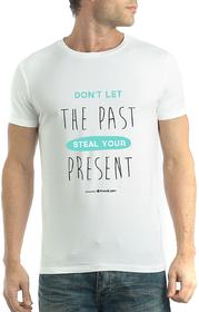 Dont Let The Past- 13Karma Cotton White Round Neck Men T-shirt