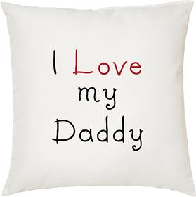 I Love My Daddy  ShopTwiz Printed Cushion Cover 12 Inch ( Cushion Included )
