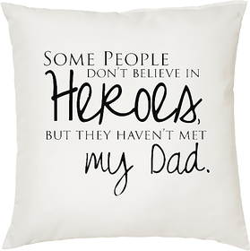 My Dad My Hero  ShopTwiz Printed Cushion Cover 12 Inch ( Cushion Included )
