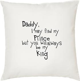 My Daddy My King  ShopTwiz Printed Cushion Cover 12 Inch ( Cushion Included )