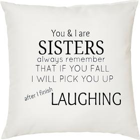 My Sister My friend  ShopTwiz Printed Cushion Cover 12 Inch ( Cushion Included )