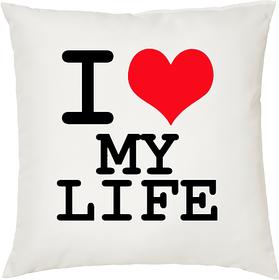 I Love My Life  ShopTwiz Printed Cushion Cover 12 Inch ( Cushion Included )
