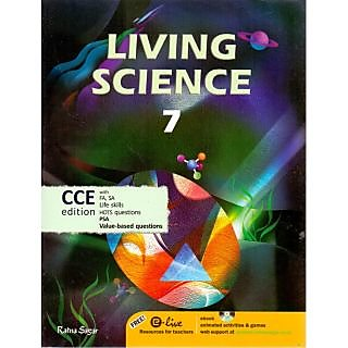 Living Science (CCE Edition) Class - 7