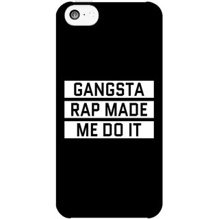 Dreambolic Gangsta-Rap-Made-Me-Do-It  back Cover For Apple Iphone 5C