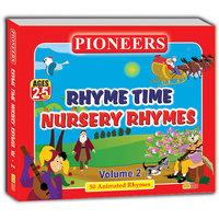 PIONEERS-Rhyme Time Nursery Rhymes Vol. 2  50 Animated Rhymes Kids CD