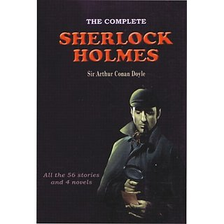 The Complete Sherlock Holmes All the 56 Stories and 4 Novels (English)