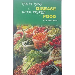 Treat Your Disease with Proper Food