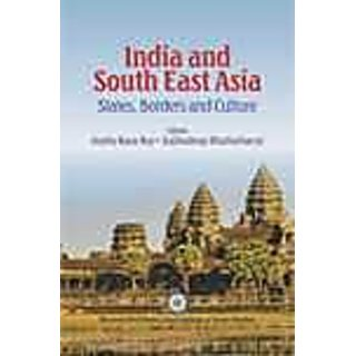 INDIA AND SOUTH EAST ASIA STATES, BORDERS AND CULTURE