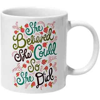 Mooch Wale She Believed She Could So She Did Ceramic Mug