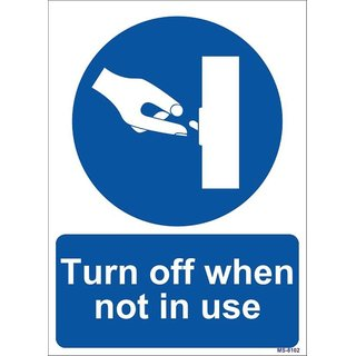 SignageShop  High quality Vinyl Turn off when not in Use Sign