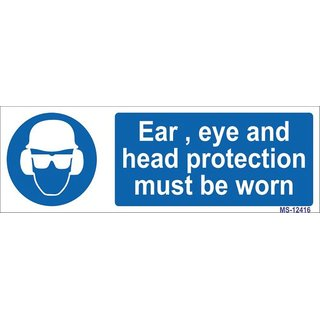 SignageShop  High quality Vinyl Ear, Eye and Head protection must be worn Sign