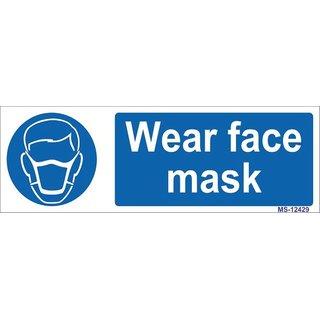 SignageShop  High quality Vinyl Wear Face mask Sign