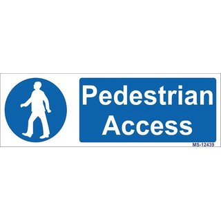 SignageShop  High quality Vinyl Pedestrian Access Sign