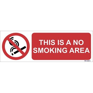 SignageShop  High quality Vinyl This is a no smoking area Sign (Pack of 5 Nos)