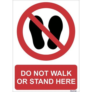 SignageShop  High quality Vinyl Do not walk or stand here Sign