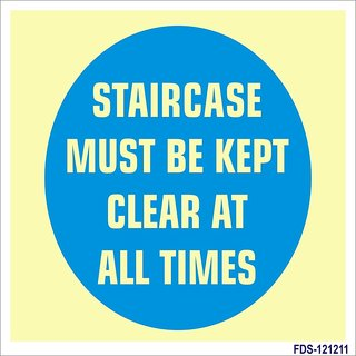 SignageShop  Glow In Dark Staircase must be kept clear at all times Sign