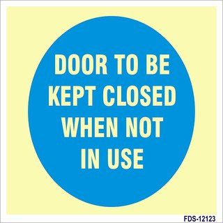 SignageShop  Glow In Dark Door to be kept closed when not in use Sign