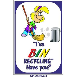 SignageShop  High quality flex I have bin recycling Poster