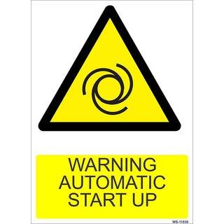 SignageShop  High quality Vinyl Warning Automatic Start Up Sign
