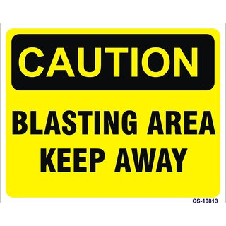 SignageShop  High quality Vinyl Blasting Area, keep Away Sign (Pack of 5 Nos)