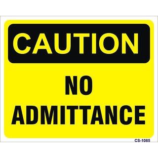 SignageShop  High quality Vinyl No Admittance Sign