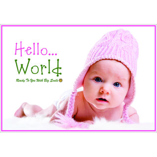 Baby Poster - Hello World  (31 cms46 cms31cms)