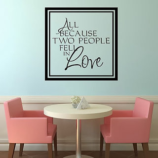 DeStudio All Because Two People Fell In Love TINY Size Wall Decals  Stickers  (45cms x 60cms)