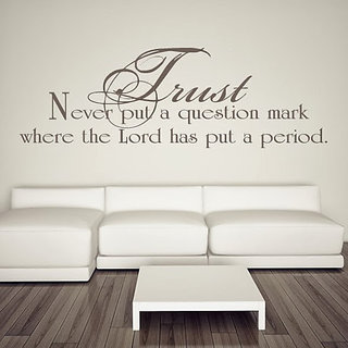 DeStudio Trust Never Put A Question Mark Small Size Wall Decals  Stickers  (45cms x 51cms)