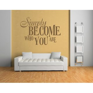DeStudio Simply Become Who You Are One Small Size Wall Decals  Stickers  (45cms x 51cms)
