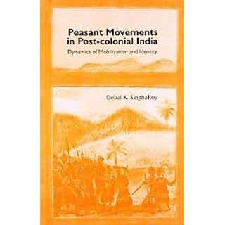 Peasant Movements In Post-Colonial India	Singharoy	9780761998273	Sage Publications